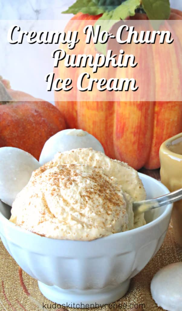 Vertical title text image of a closeup photo of creamy no churn pumpkin ice cream with pumpkins in the background and a spoon.