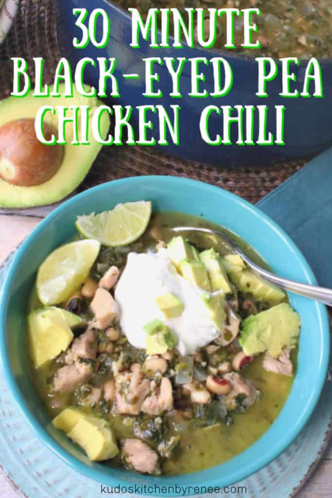 Vertical title text image of an over head photo of bowl of black-eyed pea chicken chili with an sliced avocado, sour cream, limes, and black eyed peas with a spoon.