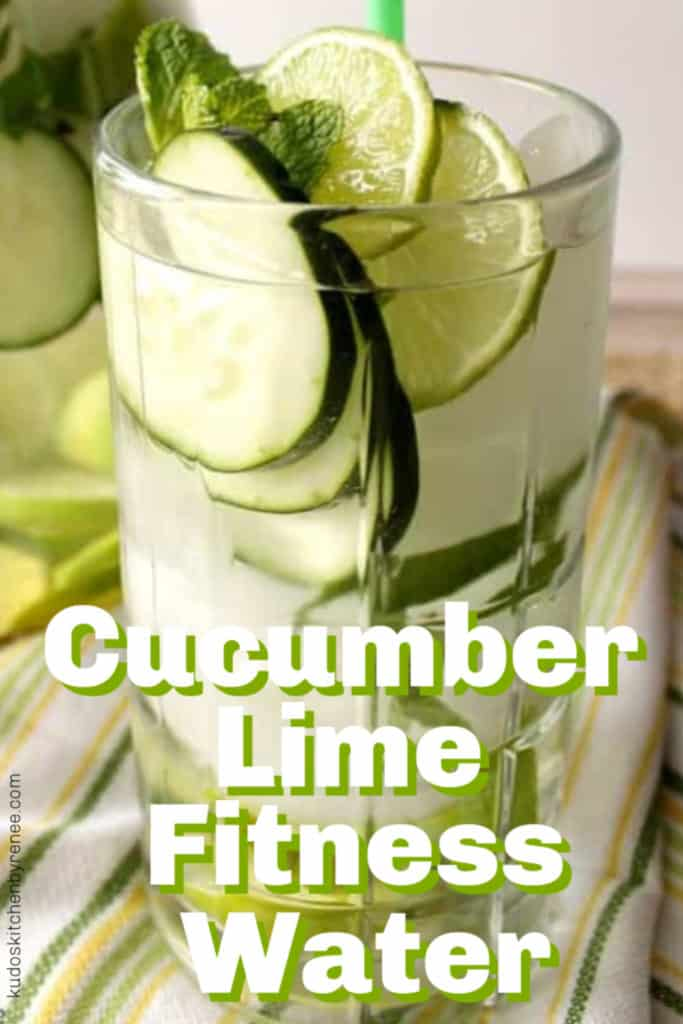 Vertical title text image of a closeup photo of a glass with cucumber lime fitness water and ice.