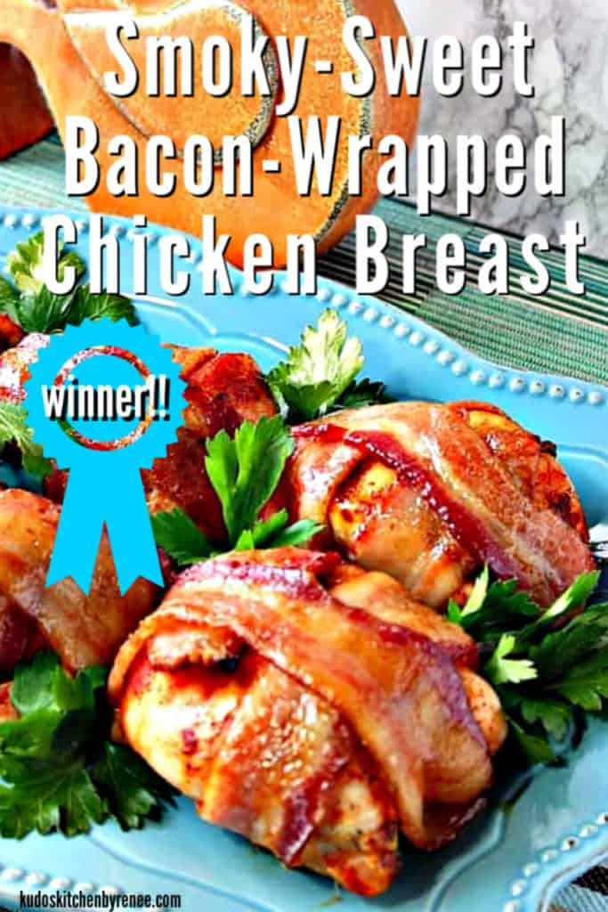 A close up vertical title text image of smoky sweet bacon wrapped chicken breasts on a blue platter with parsley garnish.
