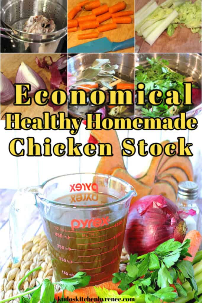 A collage title text image of healthy homemade chicken stock with photo tutorial.