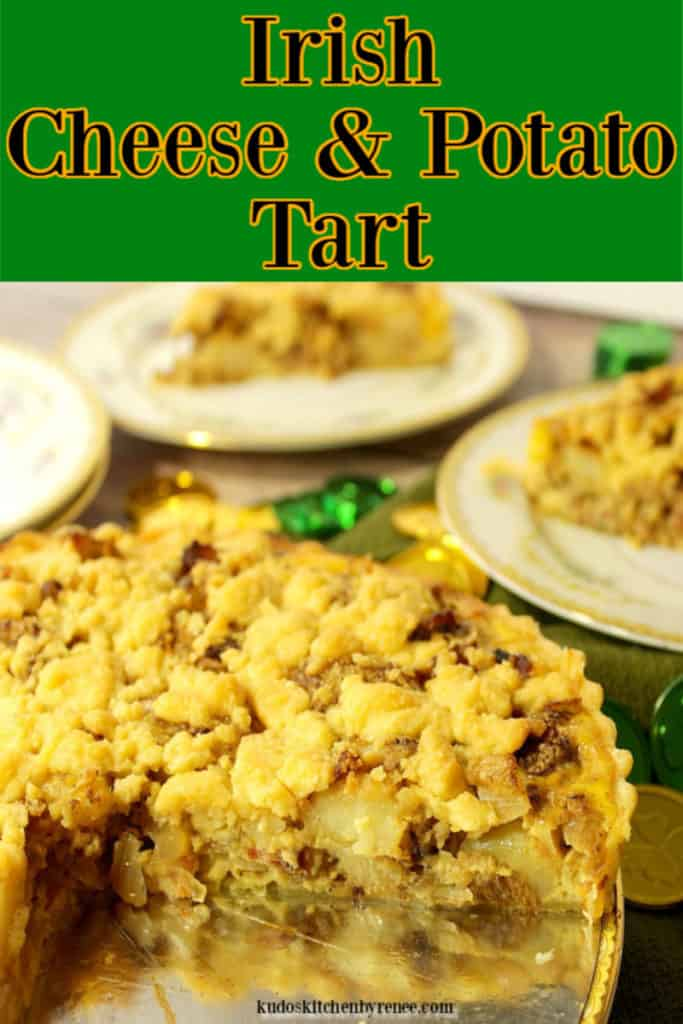 A closeup vertical image of an Irish cheese and potato tart with title text, and green and gold coins.