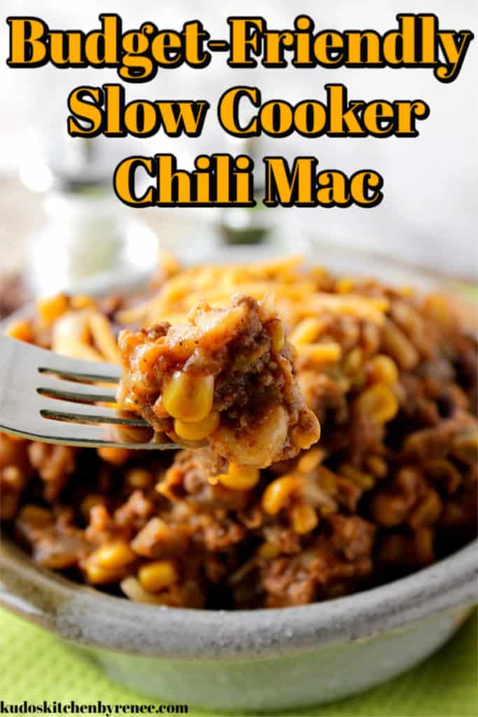 A title text image of budget-friendly slow cooker chili mac dinner recipe with corn, ground beef, and cheddar cheese.
