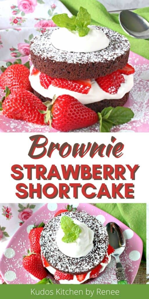 A two image vertical collage with a title text overlay graphic for Brownie Strawberry Shortcake.