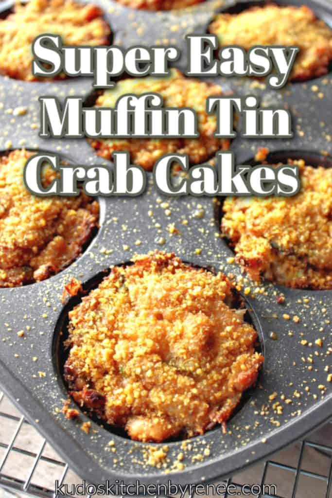 Vertical closeup photo of muffin tin crab cakes in a muffin tin with title text graphic overlay.