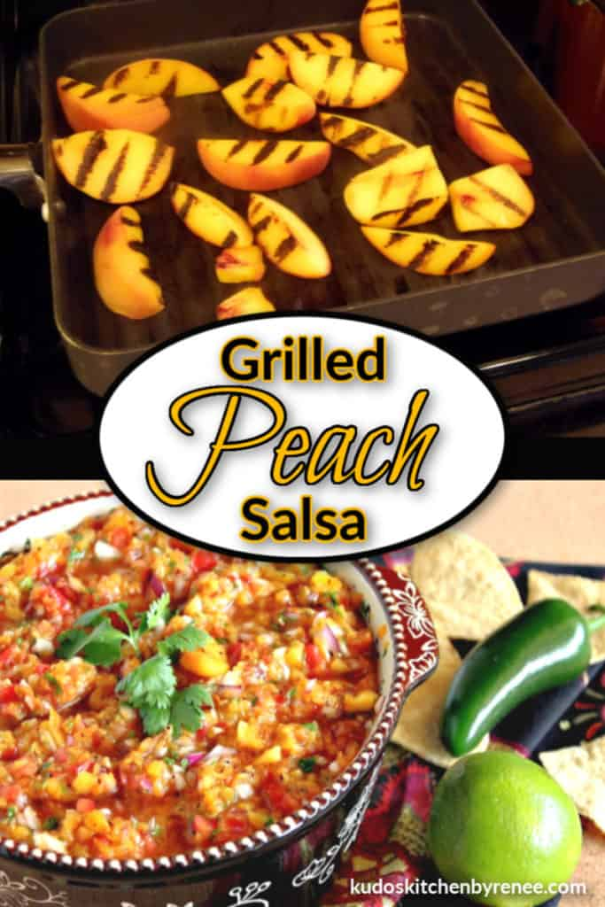 A photo collage of grilled peach salsa with a title text overlay graphic on a black background