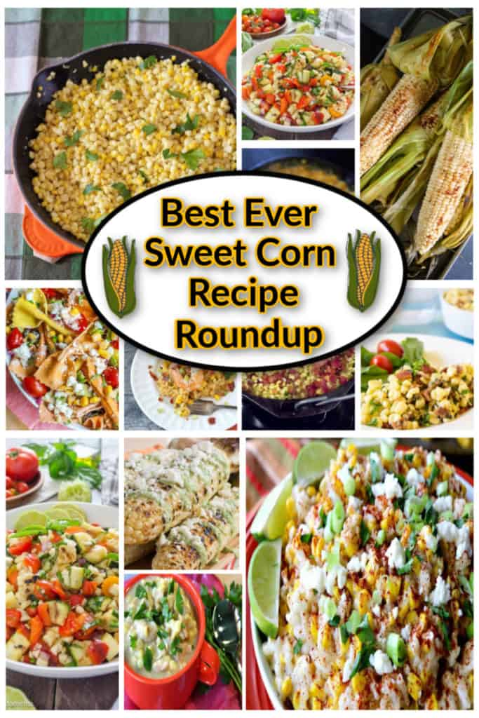 Title text overlay graphic and a photo collage for sweet corn recipe roundup