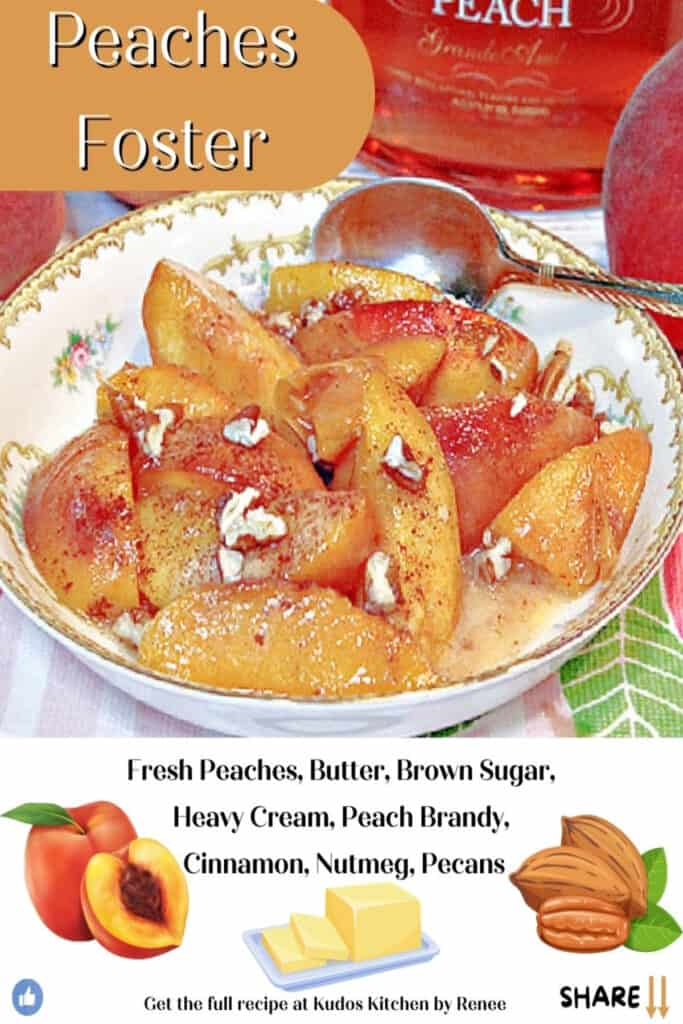 A closeup of Peaches Foster in a petty china bowl along with a cute title text overlay graphic with listed ingredients.