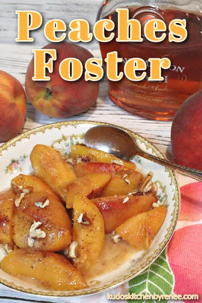A vertical photo of peaches foster in a bowl with chopped pecans, cinnamon, and a title text overlay graphic