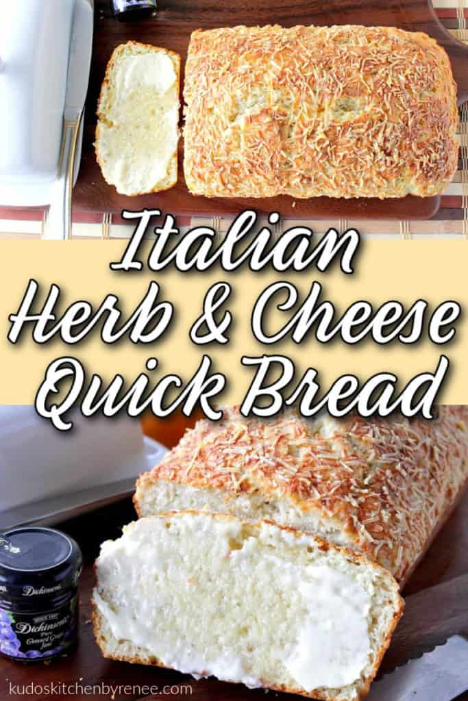 A vertical photo collage of Italian herb quick break with Parmesan cheese and butter along with a title text overlay graphic