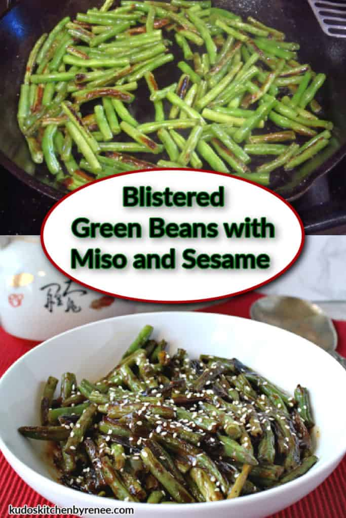 A vertical photo collage of blistered green beans in a skillet and in a white bowl with a title text overlay graphic.