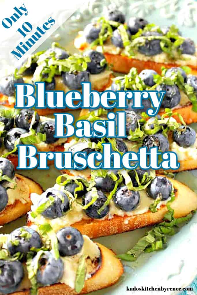 An extreme closeup image of goat cheese appetizers blueberry basil bruschetta with a title text overlay graphic