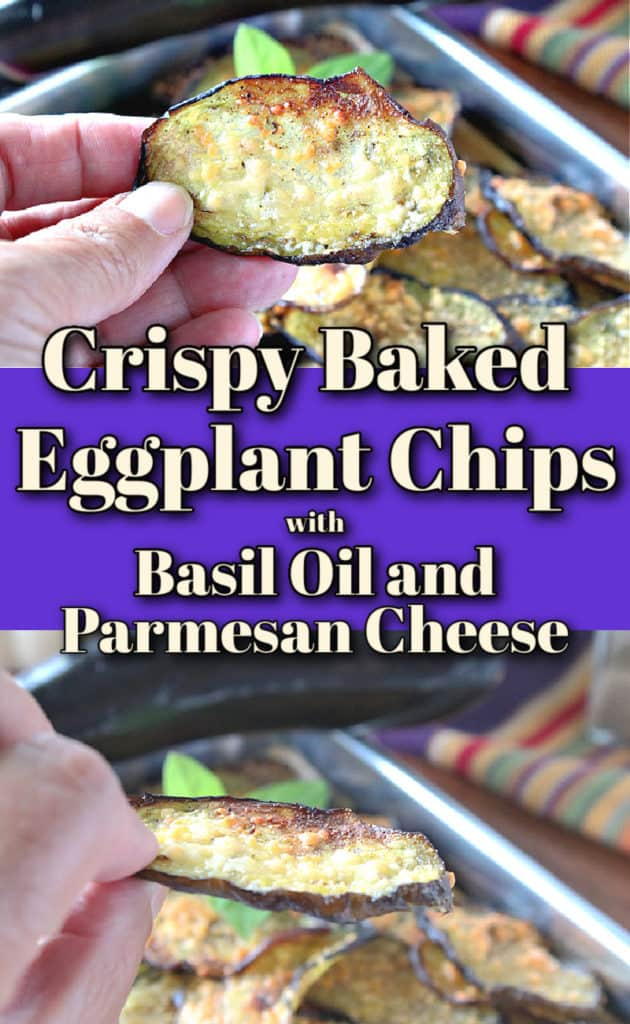 A vertical photo collage of two closeup images of crispy baked eggplant chips along with a title text overlay graphic.