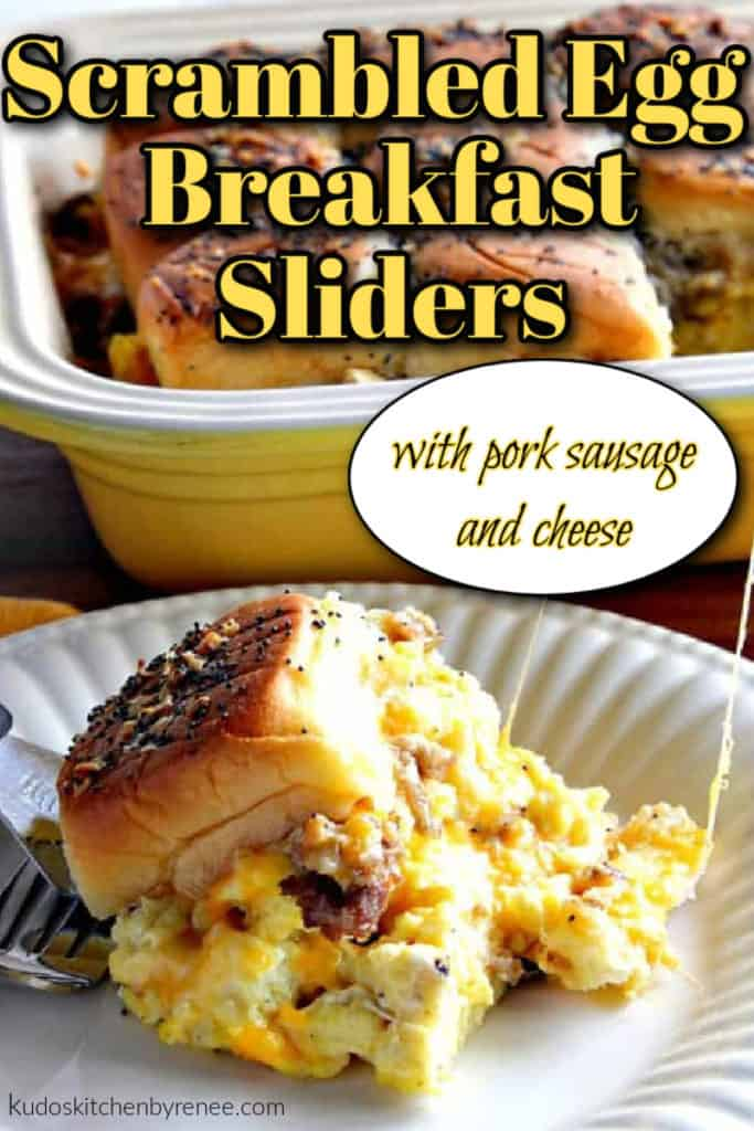 Closeup vertical photo of scrambled egg breakfast sliders with sausage and cheese along with a title text overlay graphic