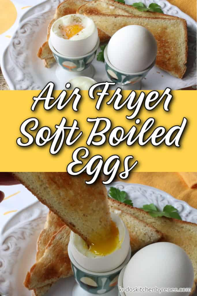 A vertical photo collage of air fryer soft boiled eggs with a title text overlay graphic in the center in yellow, white and black