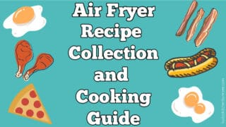 A fun text and image graphic for air fryer recipes collection and cooking guide