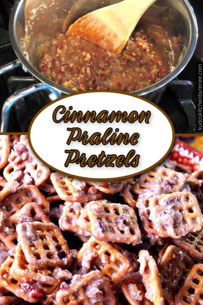 A vertical photo collage of Cinnamon Praline Pretzels in a saucepan and in and bowl with a title text overlay graphic