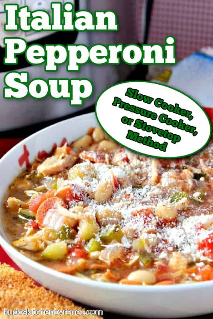 A vertical closeup of a white bowl filled with Italian Pepperoni Soup and a title text overlay graphic