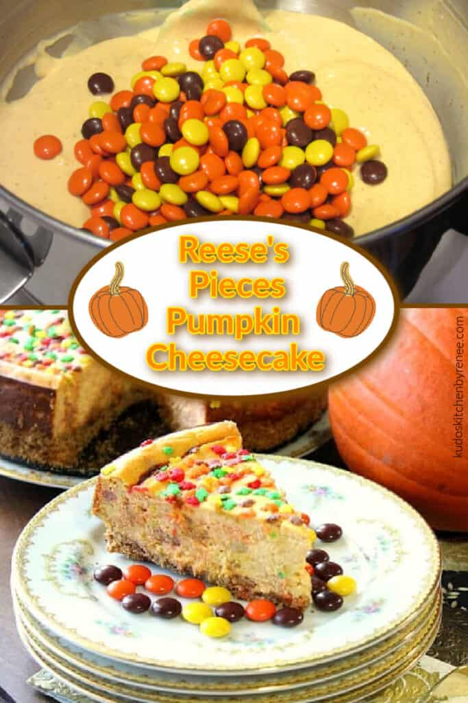 A vertical collage of Reese's Pieces Pumpkin Cheesecake with a completed cheesecake and a batter along with a title text overlay graphic.