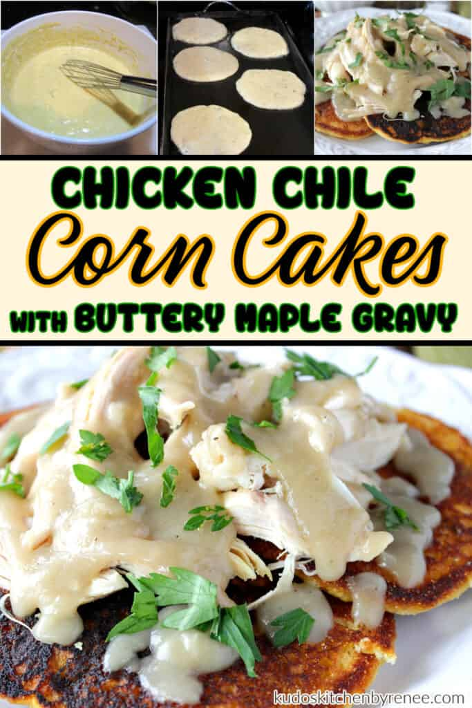 A photo collage with how-to images of Chicken Chile Corn Cakes along with a title text overlay graphic