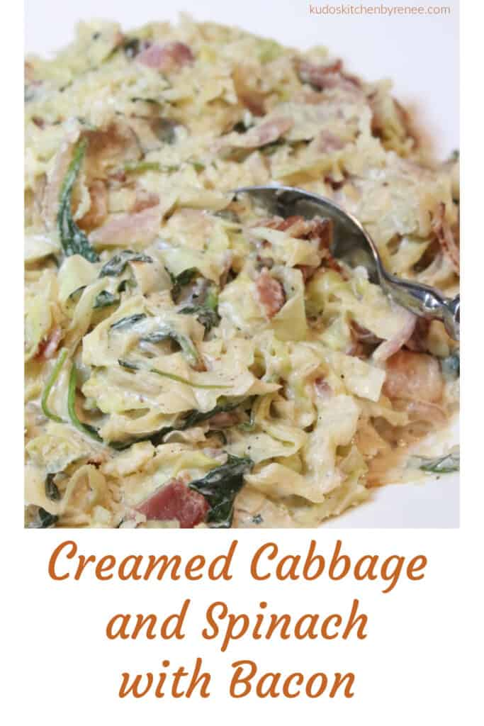 A vertical closeup of Creamed Cabbage and Spinach along with a serving spoon and a title text graphic block at the bottom of the image