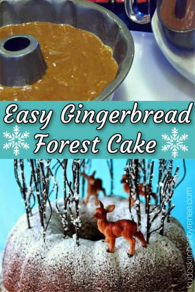 A photo collage of an easy Gingerbread Forest Cake made in a bundt pan with confectioners sugar dusting and faux trees and deer along with a title text overlay graphic.