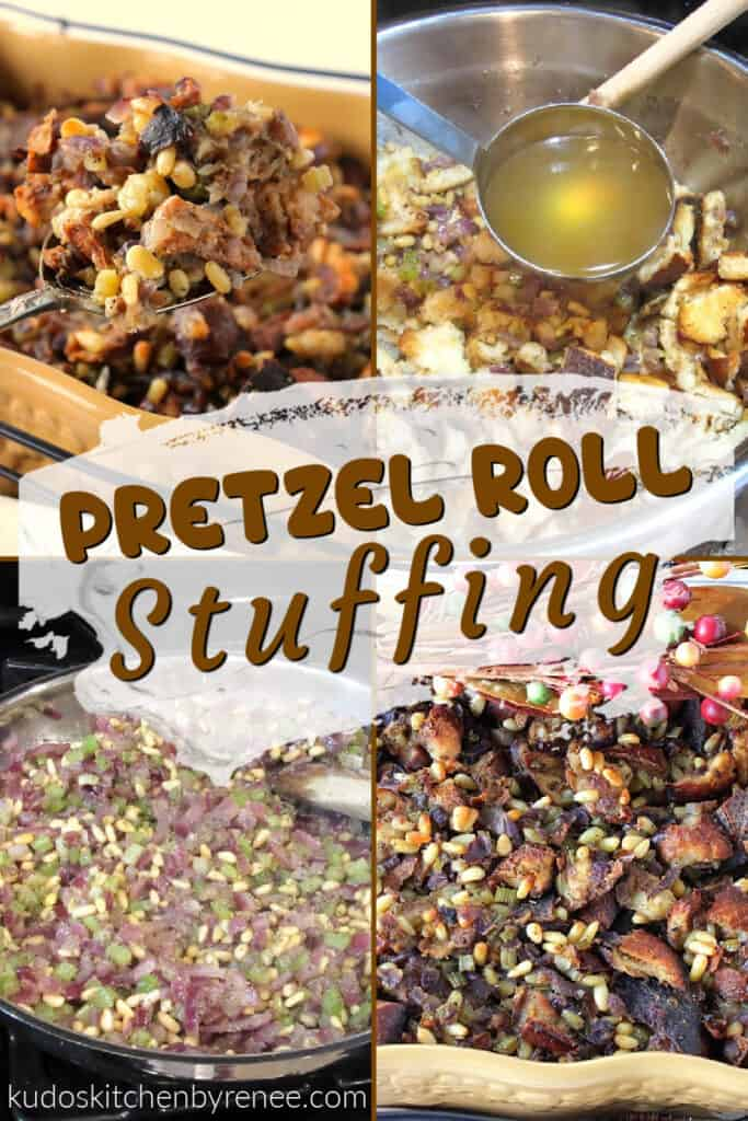 A photo collage of Pretzel Roll Stuffing with a title text overlay graphic in the center.