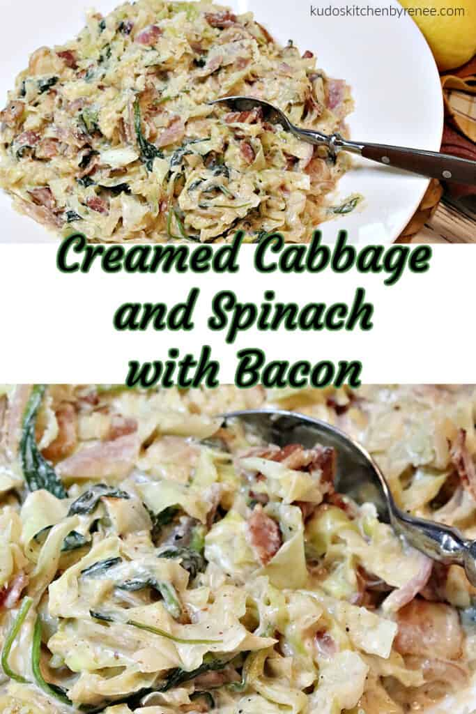 A vertical collage image with a title text overlay graphic for Creamed Cabbage and Spinach recipe