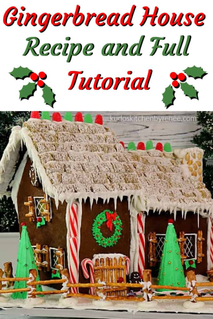 A photo of a gingerbread house with peppermint sticks, a pretzel fence, and royal icing icicles along with a title text graphic.