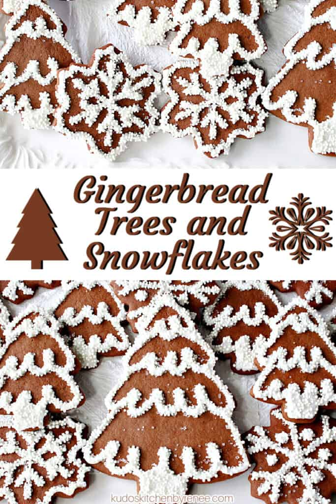 A vertical collage image of Gingerbread Trees and Snowflake Cookies with royal icing and nonpareils along with a title text overlay graphic