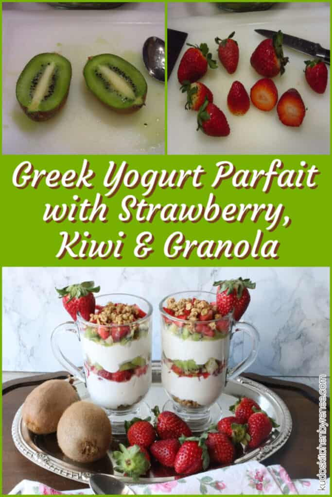 A 3 photo collage of Greek Yogurt Parfaits along with diced strawberries, and kiwis along with a title text overlay graphic.