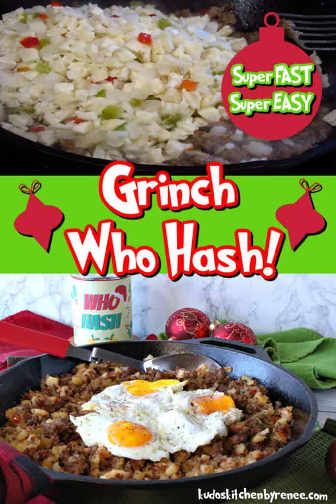 A vertical collage image of how to make Grinch Who Hash with a fun and colorful title text overlay graphic