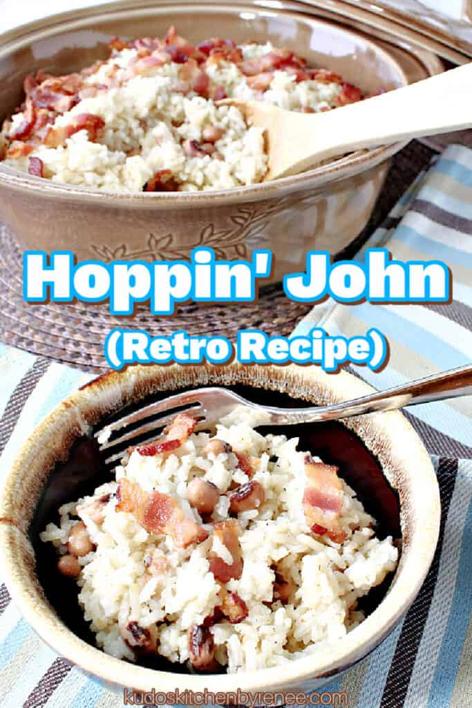 A vertical image of Hoppin' John in a small brown bowl with a large tan casserole in the background and a title text overlay graphic.