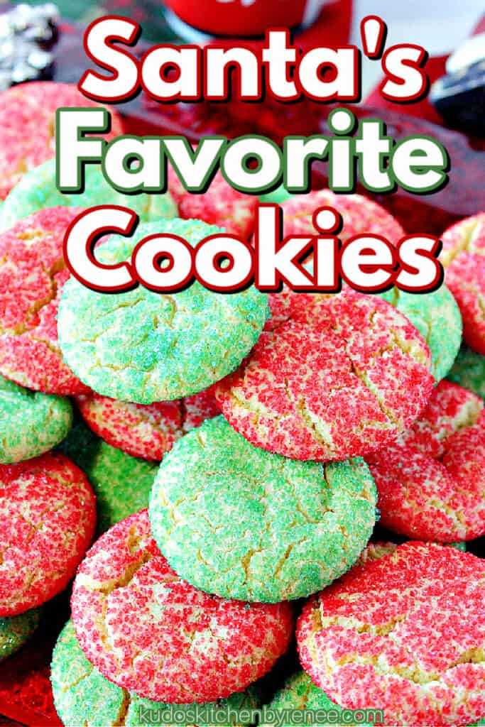 A closeup image of red and green Santa's Favorite Sugar Cookies with a title text overlay graphic.