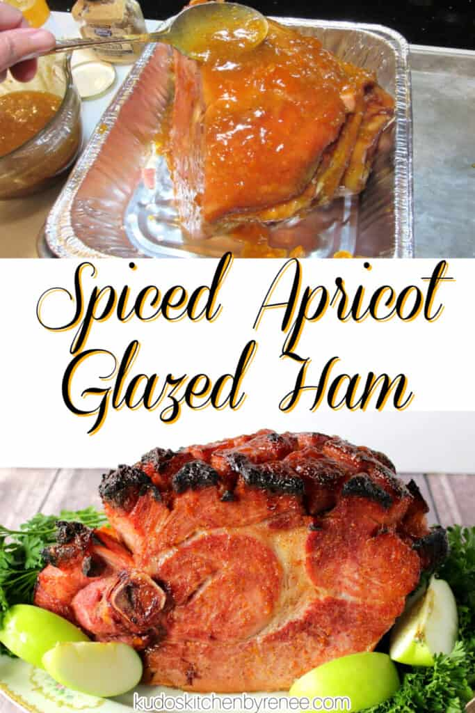 A vertical photo collage of a Spiced Apricot Glazed Ham with a title text overlay graphic in the center of the collage.