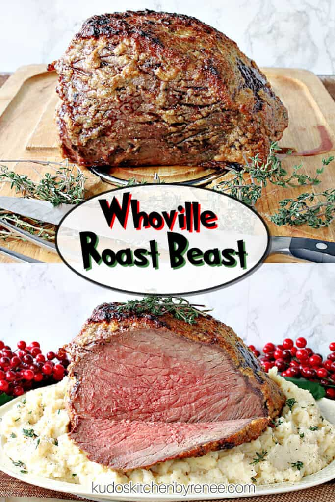 A vertical photo collage of a Whoville Roast Beast, one unsliced, and one sliced along with a title text overlay graphic.