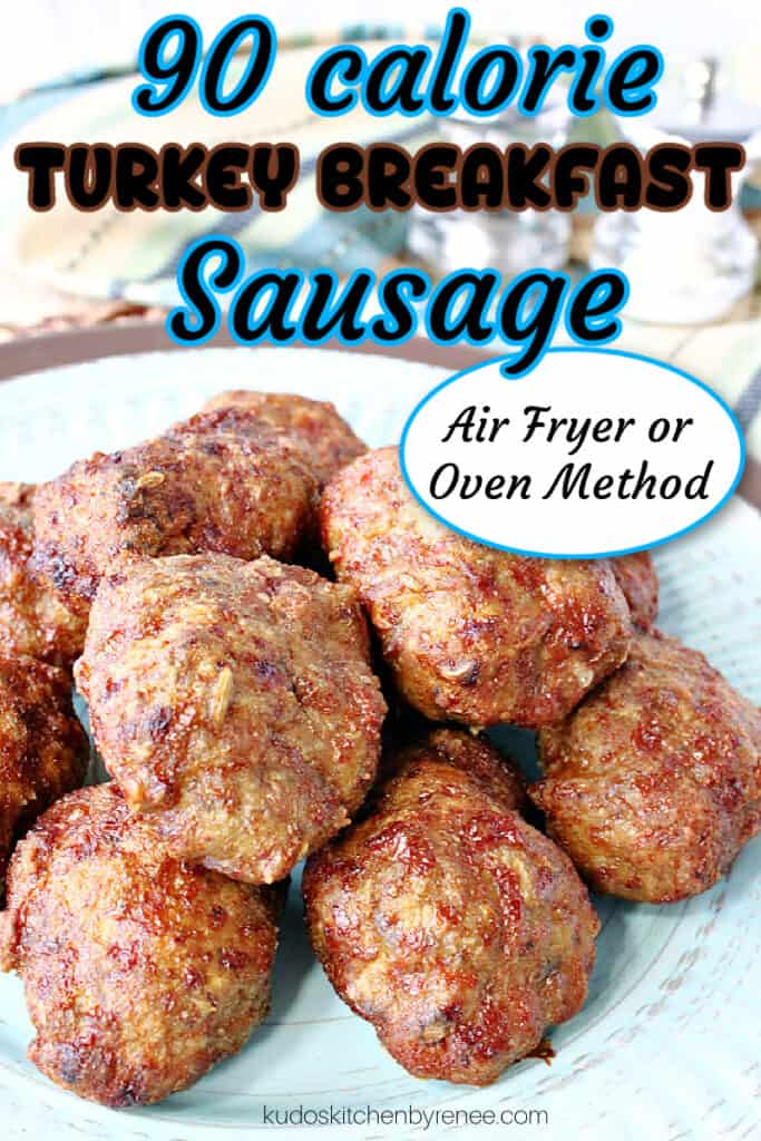 A vertical closeup image of Turkey Breakfast Sausage patties on a blue plate with a title text overlay graphic in blue, white and brown.