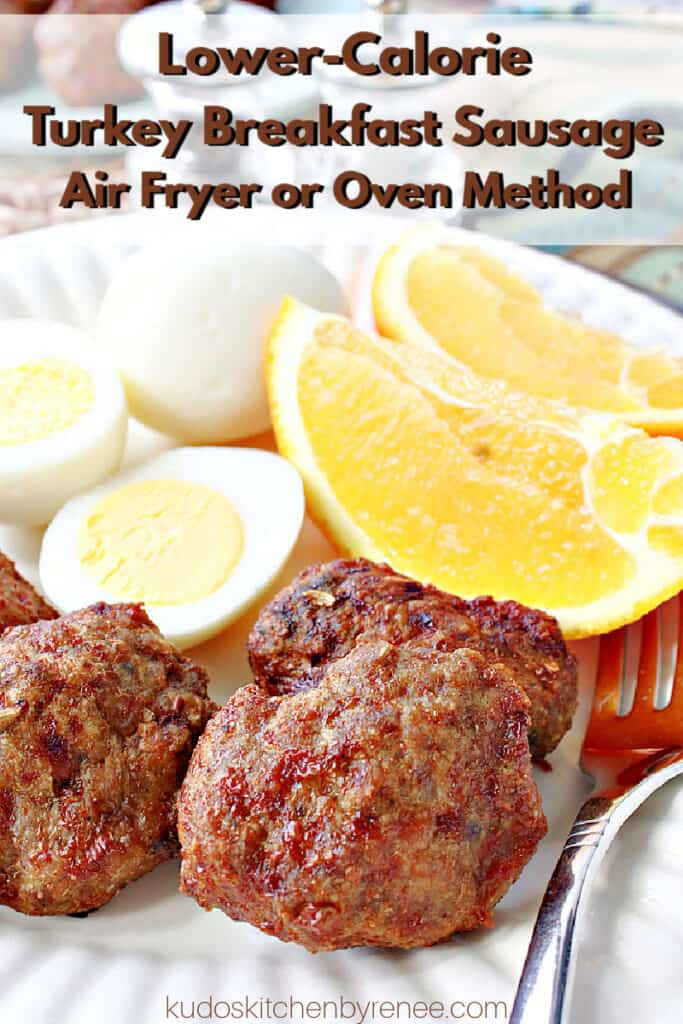 A vertical closeup photo of Lower Calorie Turkey Breakfast Sausage on a white plate with hard boiled eggs and an orange slice along with a title text overlay graphic.