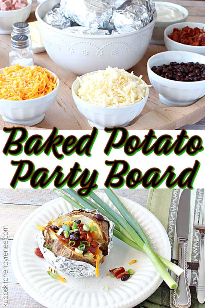 A vertical collage of two images of a Baked Potato Party Board. One with a loaded baked potato on a plate and the other of the entire board.