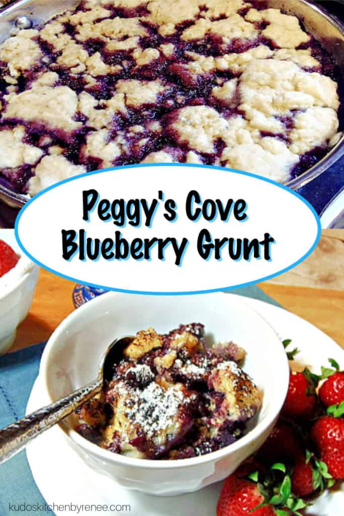 A vertical photo collage of a Blueberry Grunt one in a skillet, and one in a bowl with a title text overlay graphic in the center.