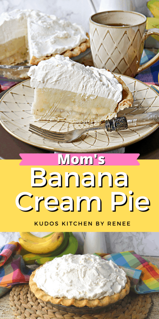 A vertical two image collage along with a title text overlay graphic for Mom's Banana Cream Pie