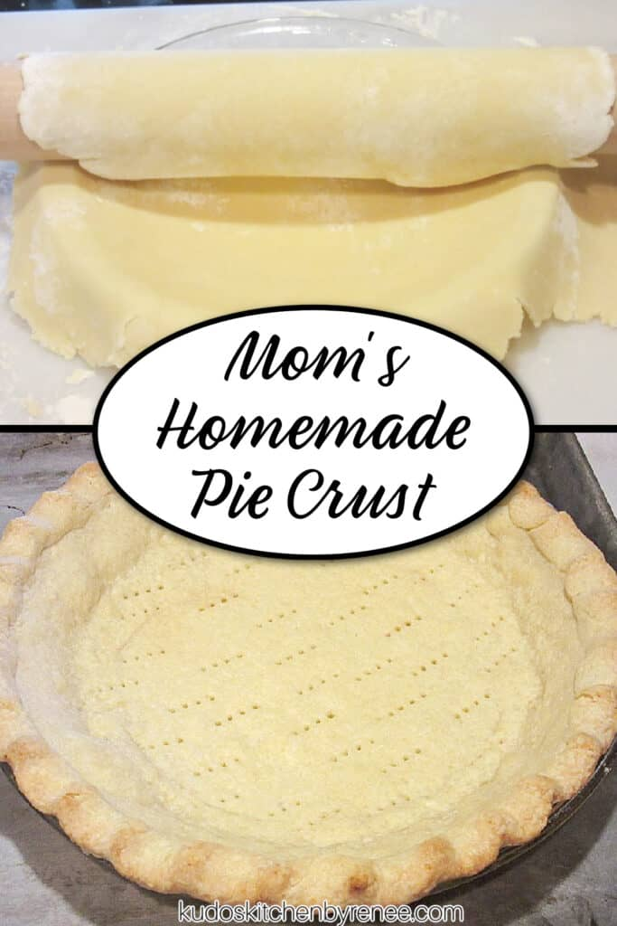 A vertical photo collage along with a title text overlay graphic for Mom's Homemade Pie Crust.