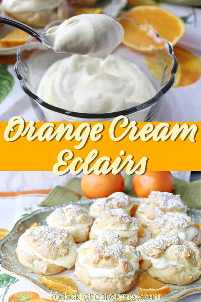 A vertical photo collage of Orange Cream Eclairs with a title text overlay in the center.
