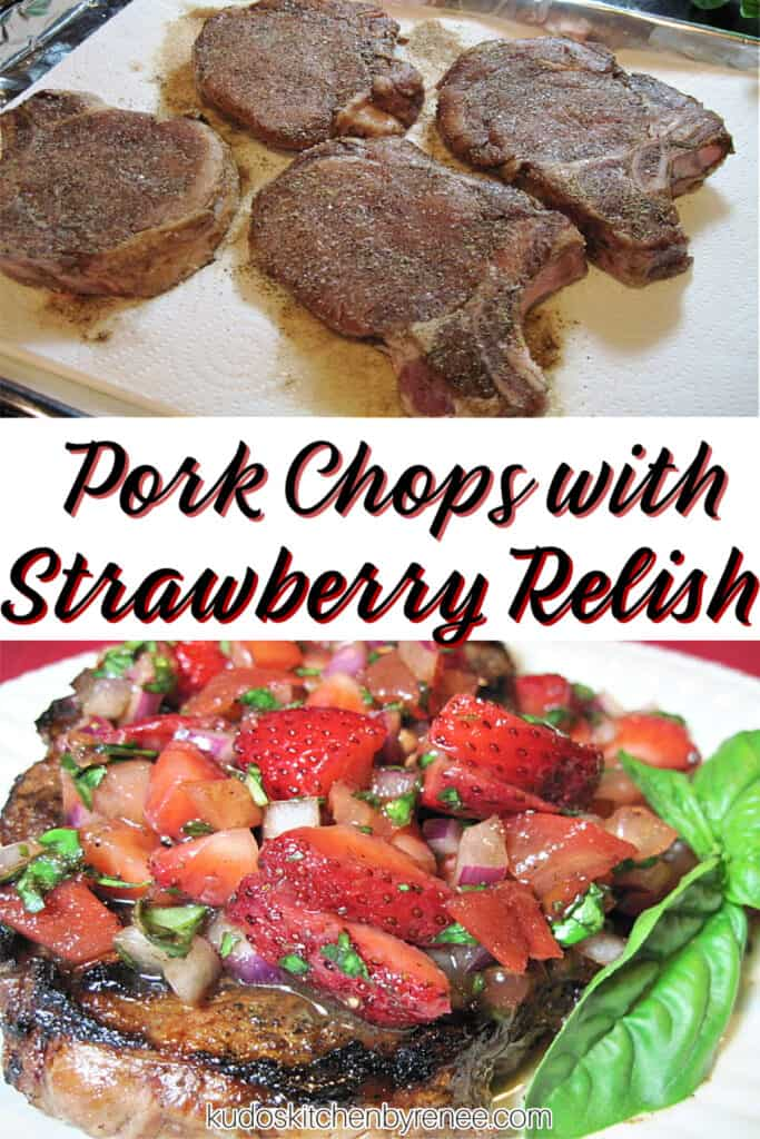 A vertical collage image of how to make Pork Chops with Strawberry Relish along with a title text overlay graphic.