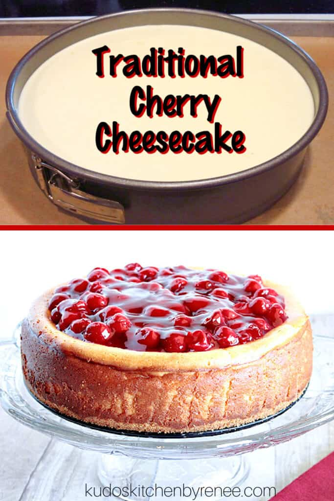 A vertical collage image of an unbaked, and baked, cherry cheesecake along with a title text overlay graphic.