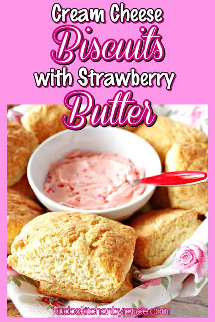 A pink background image along with a title text overlay graphic and a photo of Cream Cheese Biscuits with Strawberry Butter.