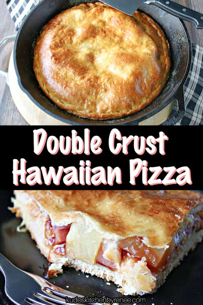 A vertical two collage image of a Double Crust Hawaiian Pizza with a title text overlay graphic in the center.