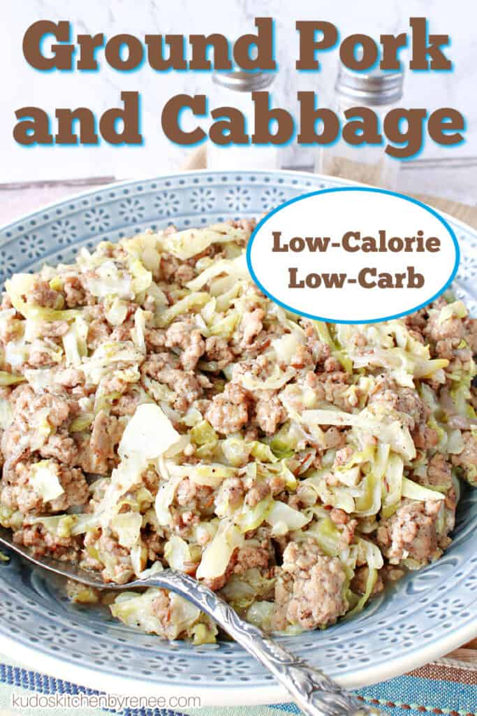 A vertical closeup image along with a title text overlay graphic for Ground Pork and Cabbage Skillet.