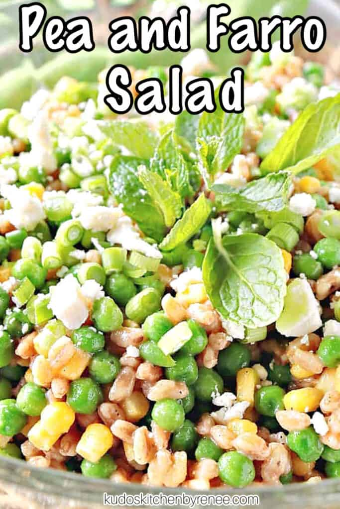 A vertical closeup image of Pea and Farro Salad with scallions and mint along with a title text overlay graphic.