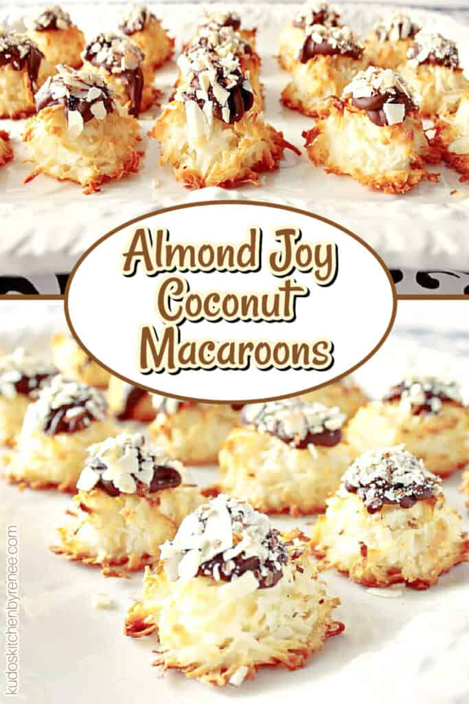A vertical two image collage for Almond Joy Coconut Macaroons along with a title text overlay graphic in the center.